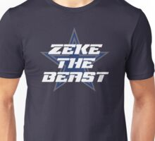 Zeke the Beast - Ezekiel Elliott Dallas Cowboys #21 Unisex T-Shirt