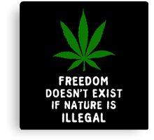 Legalize Nature Canvas Print