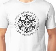 Open Hearts Lead To New Possibilities Unisex T-Shirt