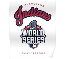 Cleveland Indians World Series #RallyTogether Poster