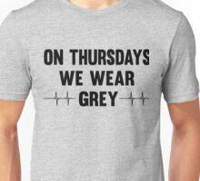 On Thursdays We Wear Grey Unisex T-Shirt