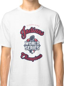 Cleveland Indians World Series Champs 2016 Classic T-Shirt