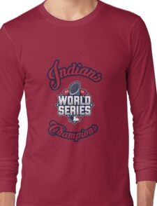Cleveland Indians World Series Champs 2016 Long Sleeve T-Shirt