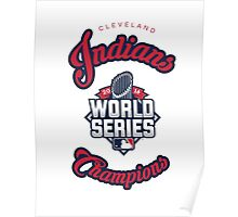 Cleveland Indians World Series Champs 2016 Poster
