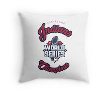 Cleveland Indians World Series Champs 2016 Throw Pillow