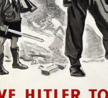 Vintage poster - Leave Hitler to Me Sticker