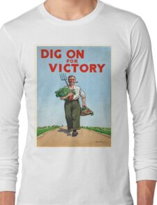 Vintage poster - Dig On For Victory Long Sleeve T-Shirt