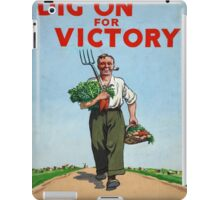 Vintage poster - Dig On For Victory iPad Case/Skin