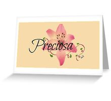 Preciosa(Precious)flower  Greeting Card