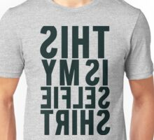 This Is My Selfie Shirt Mirrored Unisex T-Shirt