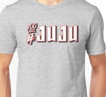 # JuJu On That Beat - Pop Song Music Unisex T-Shirt