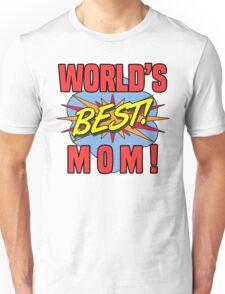 World's Best Mom Unisex T-Shirt