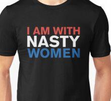 I Am With Nasty Women Unisex T-Shirt