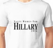 Nasty Women For Hillary 2016 t-shirt Unisex T-Shirt