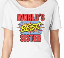 World's Best Sister Women's Relaxed Fit T-Shirt