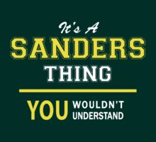 It's A SANDERS thing, you wouldn't understand !! by satro