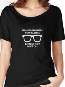Men's Funny Java Programmers Wear Glasses Because the Don't C# Women's Relaxed Fit T-Shirt