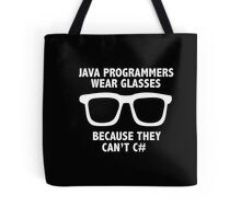 Men's Funny Java Programmers Wear Glasses Because the Don't C# Tote Bag
