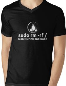 sudo rm -rf Don't Drink And Root T-Shirt by Linux T-Shirt Mens V-Neck T-Shirt