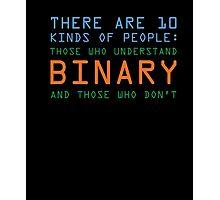 Funny Computer Nerd T-shirt, Binary Code Geek by Zany Brainy Photographic Print