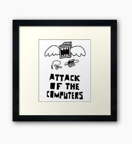 Attack of the Computers tee Framed Print