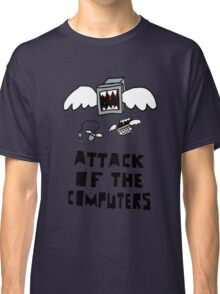 Attack of the Computers tee Classic T-Shirt