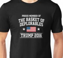 Proud Member Of The Basket of Deplorables Trump 2016 T-Shirt Unisex T-Shirt