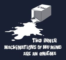 The inner machinations of my mind are an enigma Kids Clothes