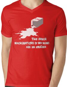 The inner machinations of my mind are an enigma Mens V-Neck T-Shirt