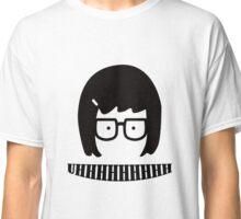 Tina Blecher UHHHHHHHH Classic T-Shirt