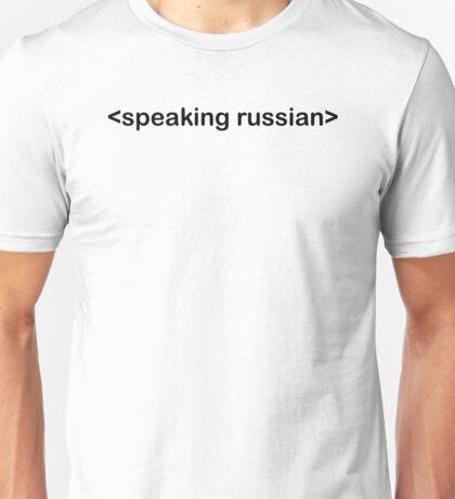 speaking russian Unisex T-Shirt