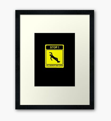 Collaborate and Listen Framed Print