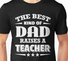 The best kind of dad t-shirt Unisex T-Shirt