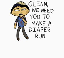 Glenn Make A Diaper Run Unisex T-Shirt