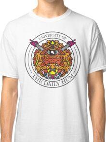 UNIVERSITY OF THE DAILY HUM Classic T-Shirt