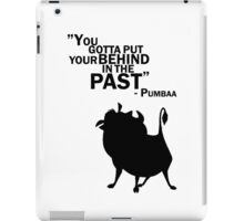 Behind in the past - Pumbaa iPad Case/Skin
