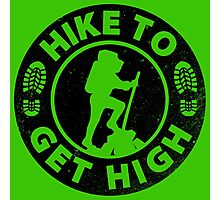 Hike to get high Photographic Print