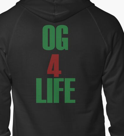 OG for Life Zipped Hoodie