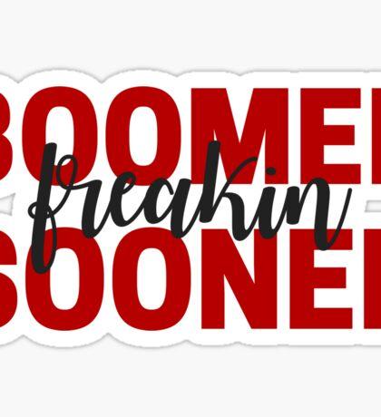 Boomer Freakin Sooner Sticker