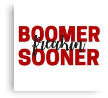 Boomer Freakin Sooner Canvas Print