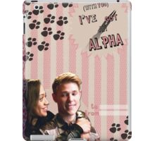 My Teenwolfed Valentine [With You I've Got And Alpha] iPad Case/Skin