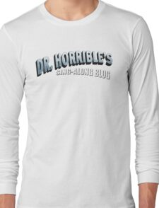 Dr. Horrible's Sing-Along Blog Long Sleeve T-Shirt