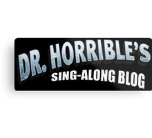 Dr. Horrible's Sing-Along Blog Metal Print