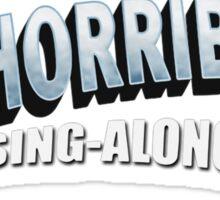 Dr. Horrible's Sing-Along Blog Sticker
