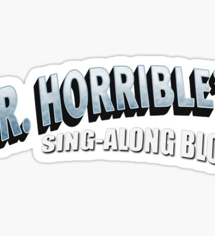 Dr. Horrible's Sing-Along Blog Sticker
