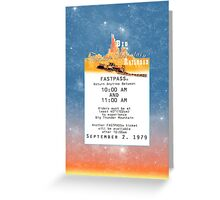 Thunder Mountain- Fastpass (#1) Greeting Card