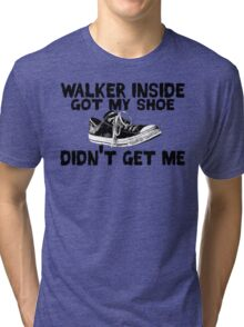 Walker Inside Tri-blend T-Shirt