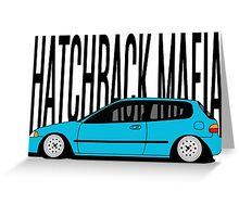 Hatchback Mafia Greeting Card