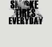 Smoke Tires Everyday Unisex T-Shirt