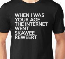 Internet Went Skawee Reweert Funny Quote Unisex T-Shirt
